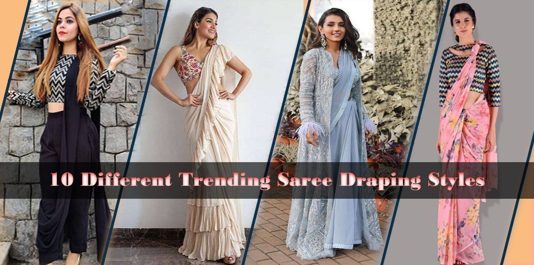 10 Different Trending Saree Draping Styles